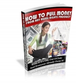 How To Pull Money From Any Resell Rights Product eBook with Resale Rights