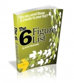 The 6 Figure List - Version 2.0 eBook with Private Label Rights
