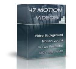 47 Motion Videos!