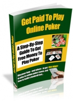 Get Paid To Play Online Poker eBook with Resale Rights