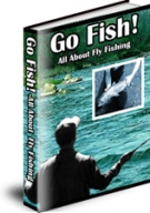 All About Fly Fishing eBook with Personal Use Rights