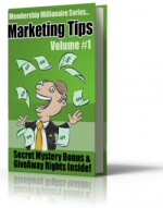 Membership Millionaire Series Marketing Tips Volume #1 eBook with Giveaway Rights
