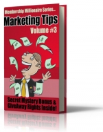 Membership Millionaire Series Marketing Tips Volume #3 eBook with Giveaway Rights