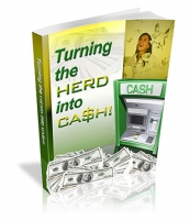 Turning The Herd Into Cash! eBook with Private Label Rights