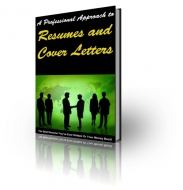 A Professional Approach To Resume and Cover Letters eBook with Private Label Rights