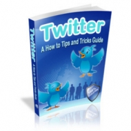 Twitter - A How to Tips and Tricks Guide eBook with Master Resale Rights
