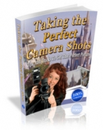 Taking The Perfect Camera Shot eBook with Master Resale Rights
