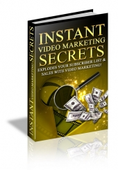 Instant Video Marketing Secrets eBook with Master Resale Rights