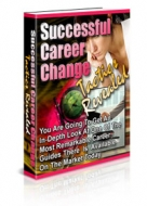 Successful Career Change Tactics Revealed eBook with Private Label Rights