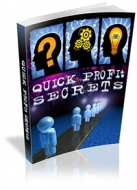 Quick Profit Secrets eBook with Private Label Rights