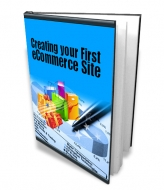 Creating Your First eCommerce Site eBook with Master Resale Rights