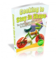 Cooking To Stay In Shape eBook with Master Resale Rights