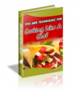 Tips And Techniques For Cooking Like A Chef eBook with Private Label Rights