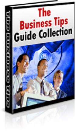 The Business Tips Guide Collection