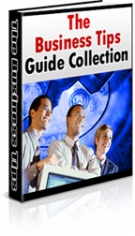 The Business Tips Guide Collection eBook with Master Resale Rights