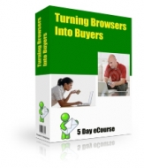 Turning Browsers Into Buyers eBook with Private Label Rights