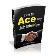 How To Ace Any Job Interview eBook with Master Resale Rights