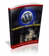 Wordpress Websites Secrets eBook with Master Resale Rights