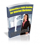 Networking & Public Speaking For Internet Marketers eBook with Private Label Rights