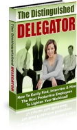 The Distinguished Delegator eBook with Master Resale Rights