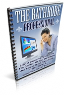 The Bathrobe Professional eBook with Master Resale Rights