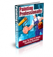 Painting Professionally eBook with Private Label Rights