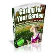 Caring For Your Garden eBook with Master Resale Rights