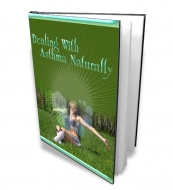 Dealing With Asthma Naturally eBook with private label rights