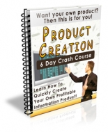 Product Creation 6 Day Crash Course eBook with Private Label Rights