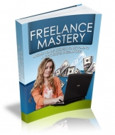 Freelance Mastery eBook with Master Resale Rights