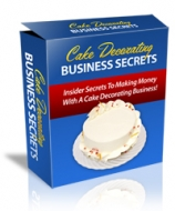 Cake Decorating Business Secrets eBook with Private Label Rights
