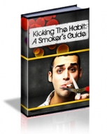 Kicking The Habit: A Smoker's Guide eBook with Master Resale Rights