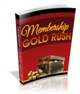 Membership Gold Rush eBook with Private Label Rights