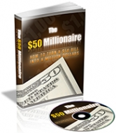The $50 Millionaire eBook with Private Label Rights