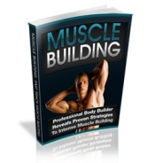 Muscle Building eBook with Private Label Rights