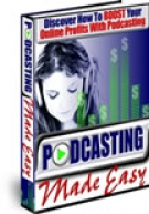 Podcasting Made Easy eBook with Master Resell Rights