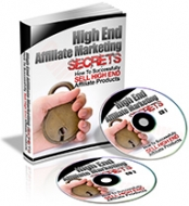 High End Affiliate Marketing Secrets eBook with Private Label Rights