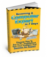 Becoming A Computer Expert In 7 Days eBook with Master Resale Rights