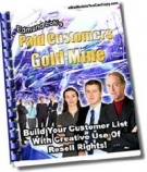 Paid Customers Gold Mine eBook with Resell Rights