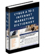 Cyber A To Z Internet Marketing Dictionary eBook with Giveaway Rights