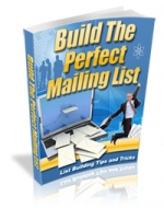 Build The Perfect Mailing List eBook with Master Resale Rights