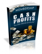 Membership Cash Profits eBook with Master Resale Rights