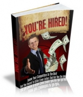 You're Hired! eBook with Master Resale Rights