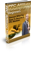 PPC Affiliate Marketing For Beginners eBook with Master Resale Rights