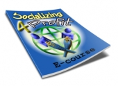 Socializing 4 Profit eBook with Giveaway Rights
