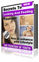 Secrets to Looking and Feeling Younger eBook with private label rights
