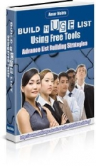 Build Huge Lists Using Free Tools eBook with Resell Rights