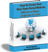 How To Create Your Own Town Portal Website eBook with Giveaway Rights