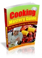 Cooking Mastery Guide eBook with Master Resale Rights