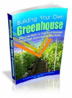Building Your Own Greenhouse eBook with private label rights